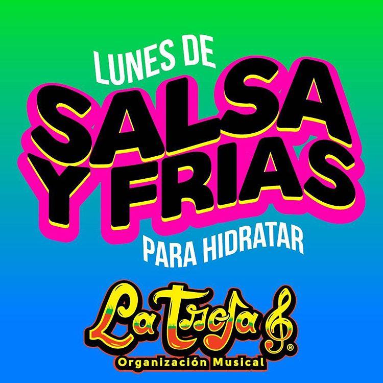 Hoy es Lunes de Salsa amp Frias  Pa Hidratarhellip