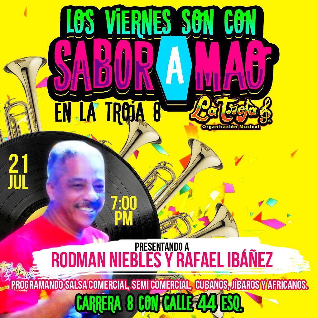 Los Viernes en la Troja8 son con SaborAMao Los Esperamoshellip