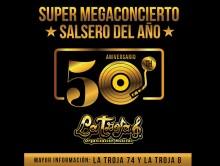 Super mega concierto del año, Aniversario 50 La Troja Barranquilla