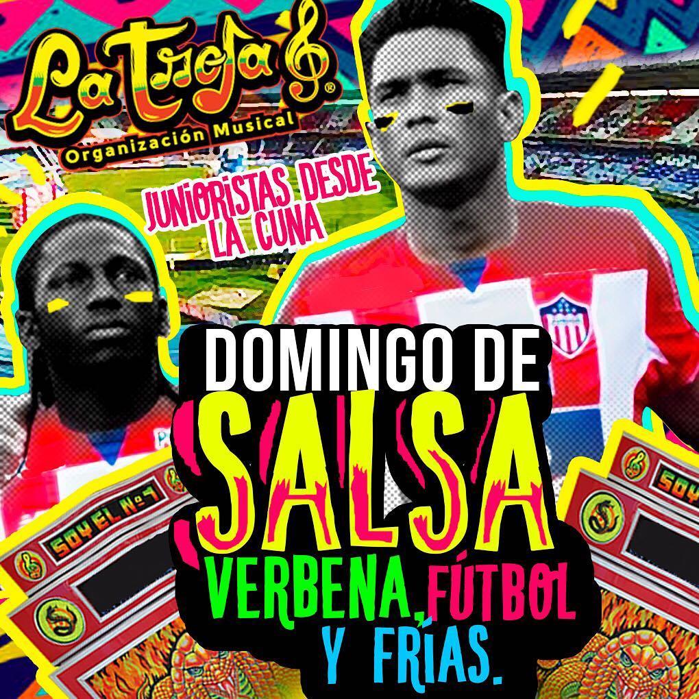 Barranquilla Hoy es Domingo de Salsa Verbena Futbol  JuniorTuPapahellip